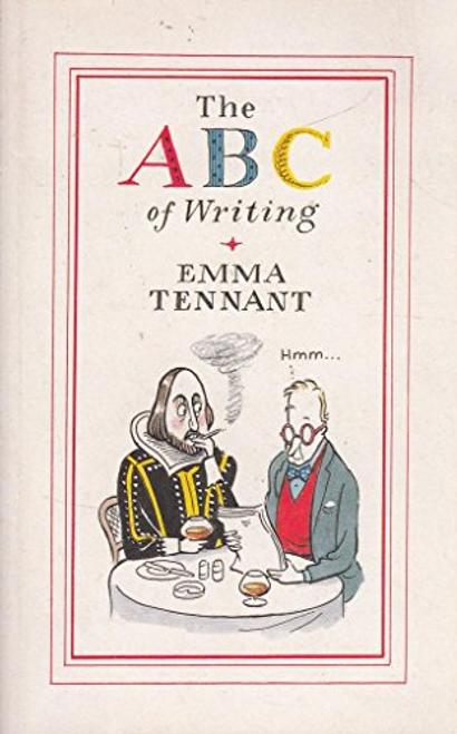 Tennant, Emma / The ABC of Writing