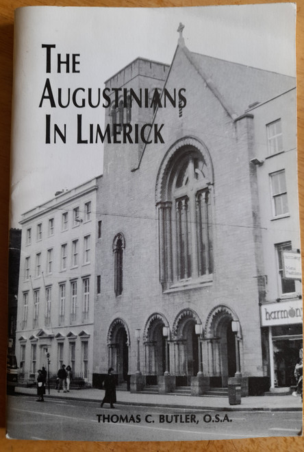 Butler, Thomas C - The Augustinians in Limerick - PB - 1988 -