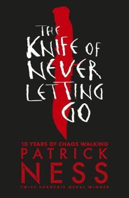Ness, Patrick - The Knife of Never Letting Go ( Chaos Walking Trilogy - Book 1 ) BRAND NEW
