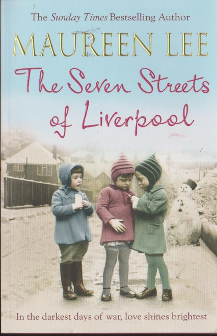 Lee, Maureen / The Seven Streets of Liverpool