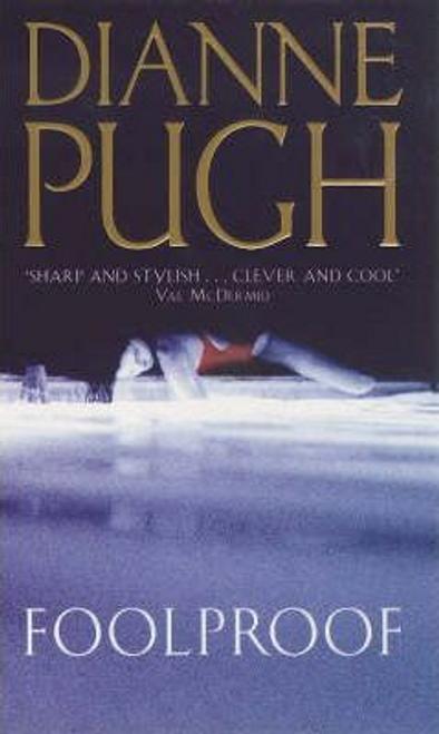 Pugh, Dianne / Foolproof