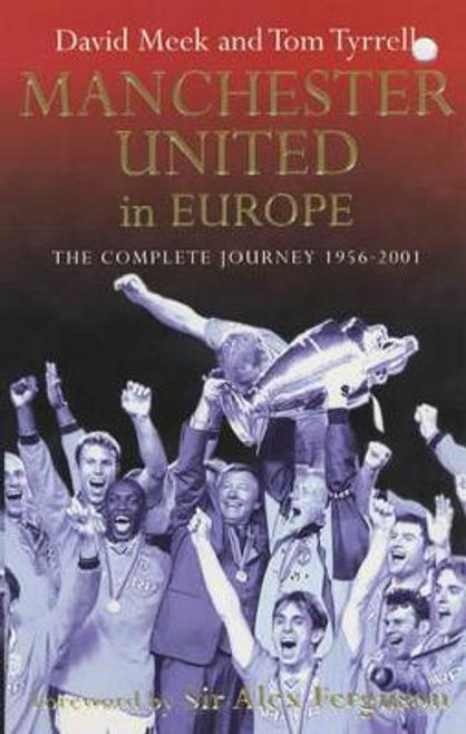 Meek, David / Manchester United in Europe