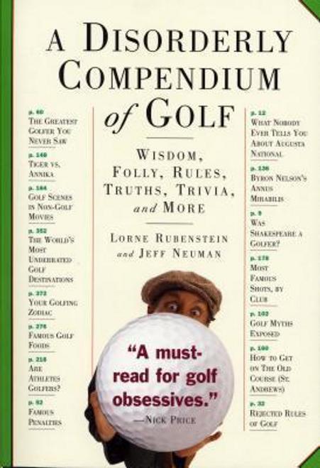 Rubenstein, Lorne / A Disorderly Compendium of Golf