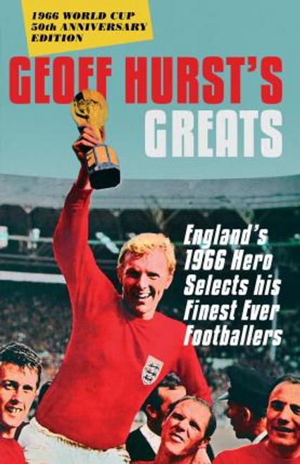 Hurst, Geoff / Geoff Hurst's Greats