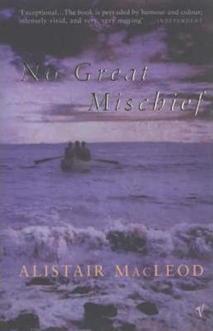 Macleod, Alistair - No Great Mischief - PB - AS NEW