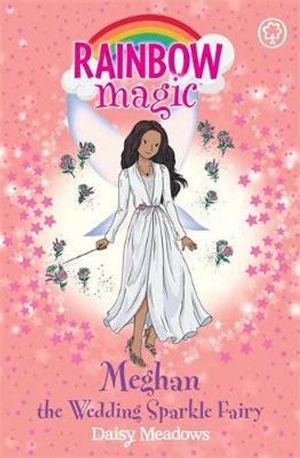 Meadows, Daisy / Rainbow Magic: Meghan the Wedding Sparkle Fairy