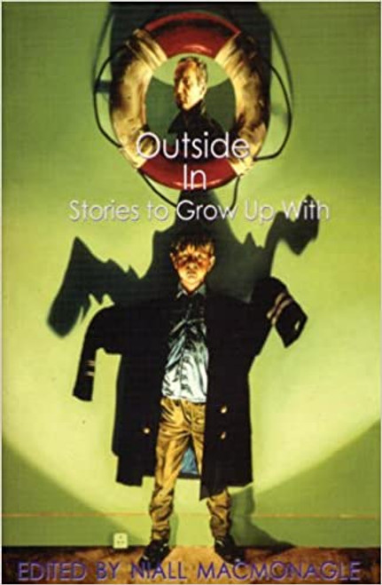 MacMonagle, Niall - Outside In : Stories to Grow Up with - PB - AS NEW - 1995