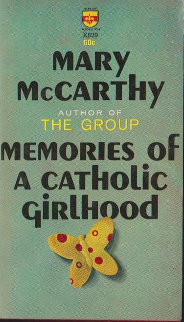 McCarthy, Mary / Memories of a Catholic Girlhood