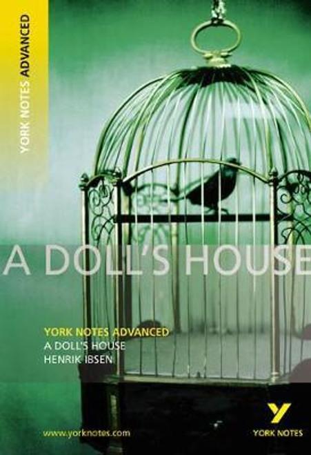 Gray, Frances - York Notes Advanced - PB - A Doll's House ( Henrik Ibsen)