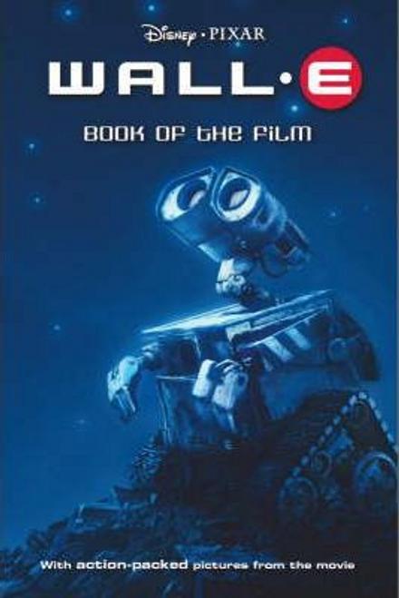 Disney: Wall E: Book of the Film