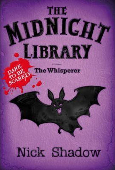 Shadow, Nick / The Midnight Library: 9 The Whisperer