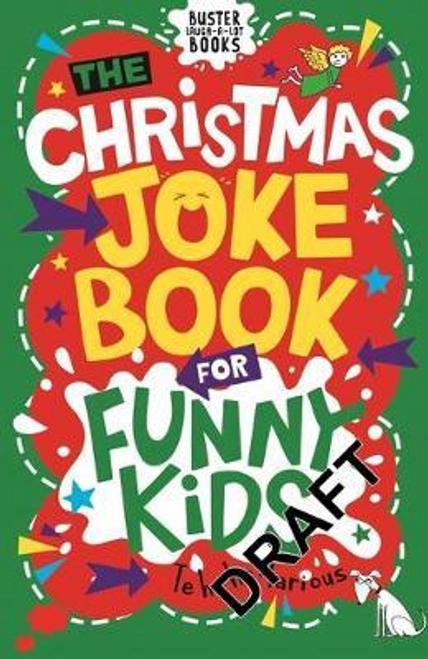 The Christmas Joke Book: for Funny Kids