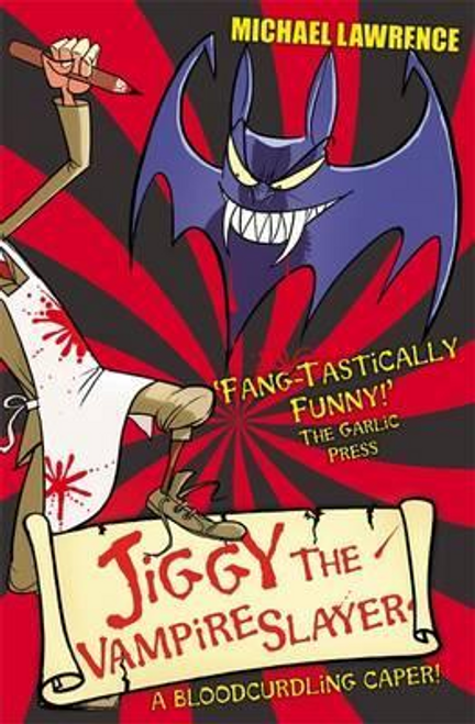 Lawrence, Michael / Jiggy's Genes: Jiggy the Vampire Slayer