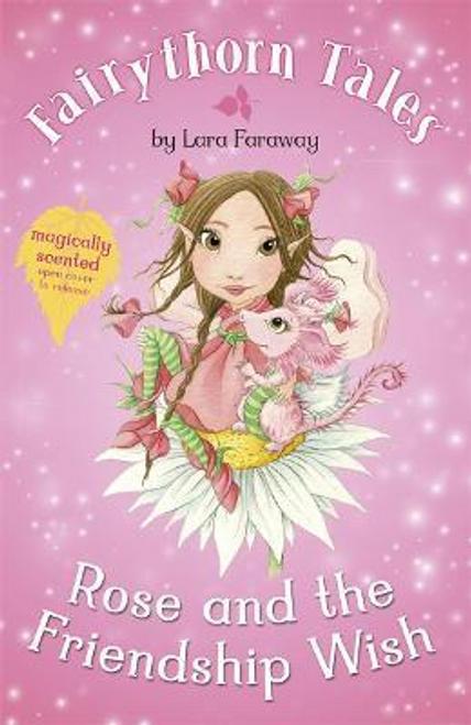 Faraway, Lara / Rose and the Friendship Wish
