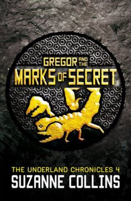 Collins, Suzanne / Gregor and the Marks of Secret