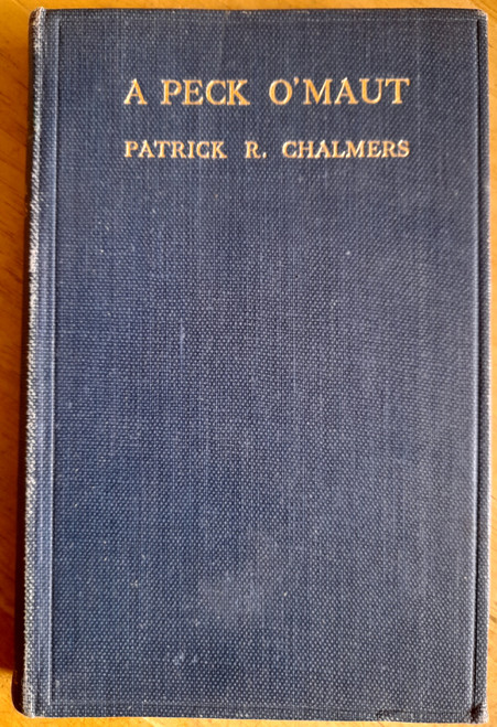 Chalmers, Patrick R - A Peck O'Maut - HB - SIGNED 1914 Poetry