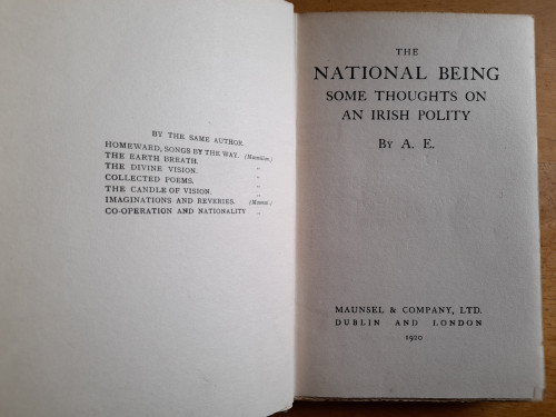 A.E ( Russell, George William ) - The National Being : Some thoughts on an Irish Polity - HB - 1920 ( originally 1916)