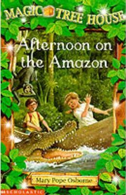 Osborne, Mary Pope / Afternoon on the Amazon