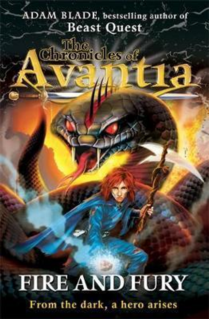 Blade, Adam / The Chronicles of Avantia: Fire and Fury : Book 4