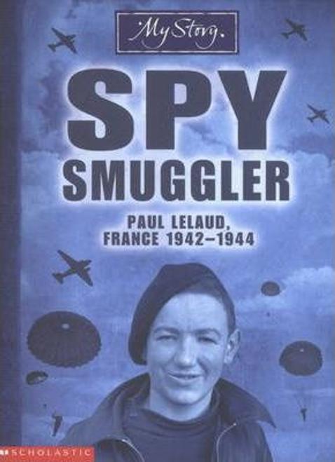 Eldridge, Jim / Spy Smuggler