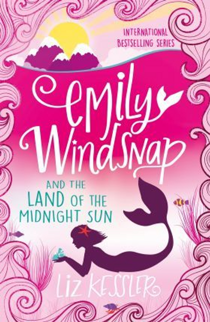Kessler, Liz / Emily Windsnap and the Land of the Midnight Sun : Book 5