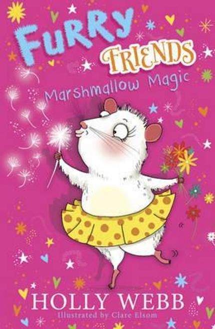 Webb, Holly / Furry Friends: Marshmallow Magic