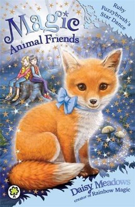 Meadows, Daisy / Magic Animal Friends: Ruby Fuzzybrush's Star Dance : Book 7