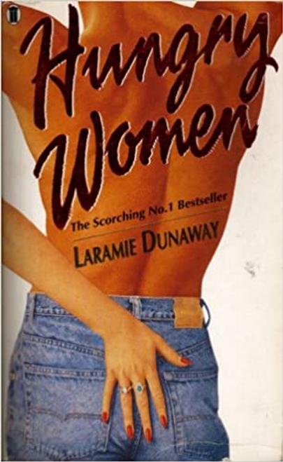 Dunaway, Laramie / Hungry Women