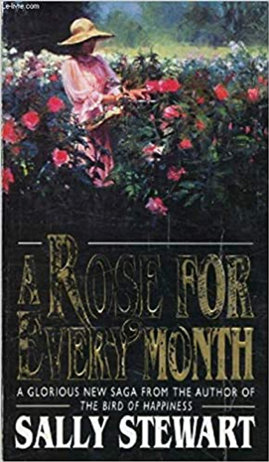 Stewart, Sally / A Rose for Every Month