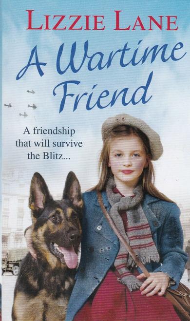 Lane, Lizzie / A Wartime Friend