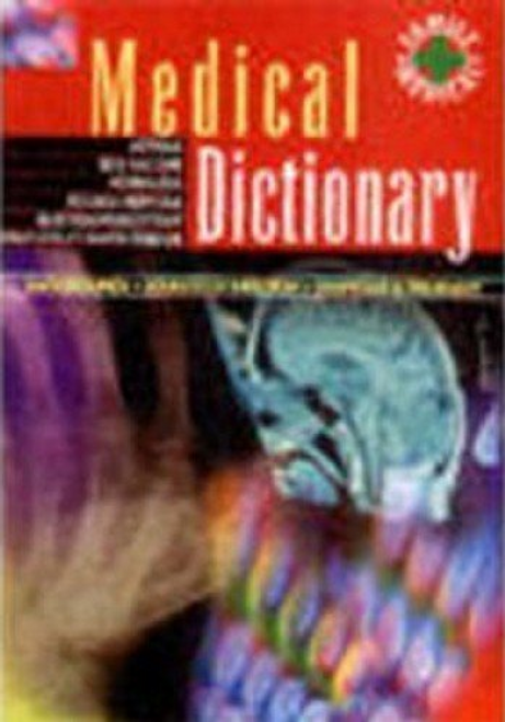Family medical: Medical Dictionary