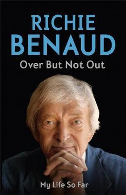 Benaud, Richie / Over But Not Out