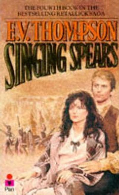 Thompson, E. V. / Singing Spears