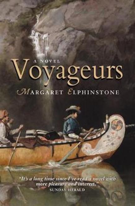 Elphinstone, Margaret / Voyageurs