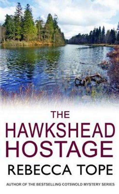 Tope, Rebecca / The Hawkshead Hostage