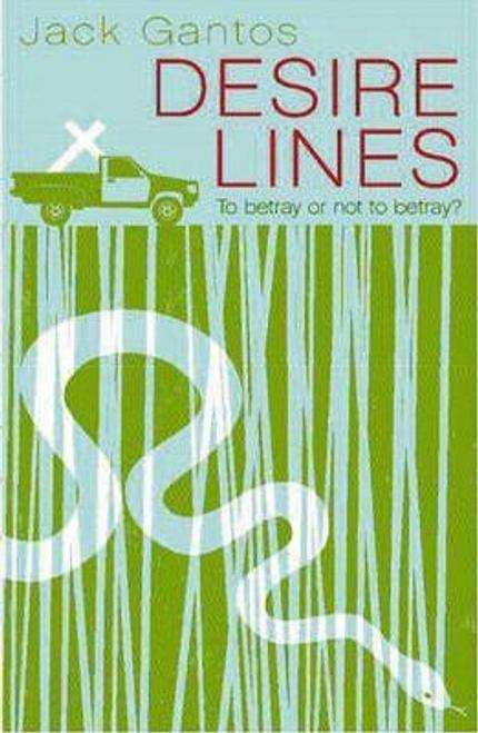 Gantos, Jack / Desire Lines