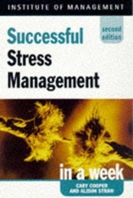 Straw, Alison / Successful Stress Management in a week, 2nd edn