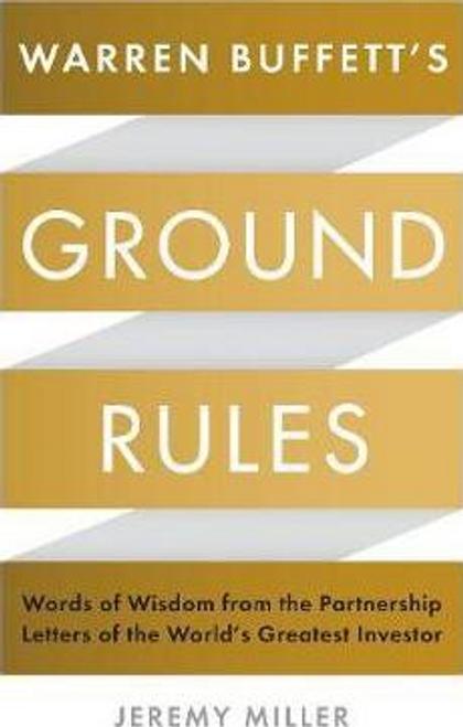 Miller, Jeremy / Warren Buffett's Ground Rules