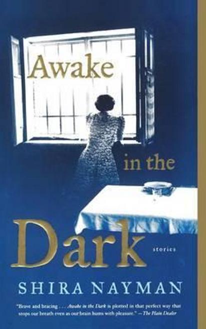 Nayman, Shira / Awake in the Dark