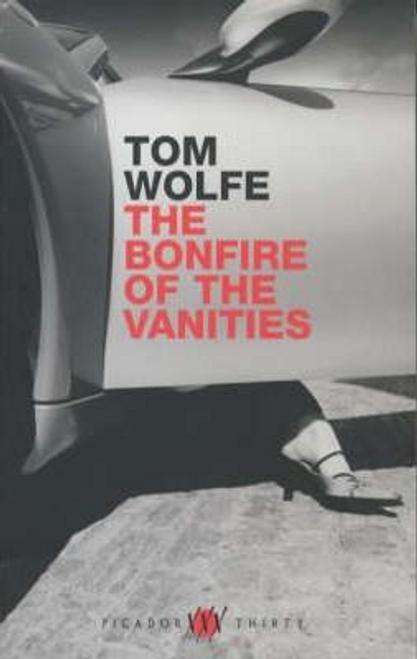 Wolfe, Tom / The Bonfire of the Vanities