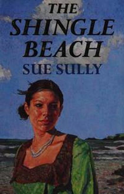Sully, Sue / The Shingle Beach