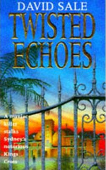 Sale, David / Twisted Echoes