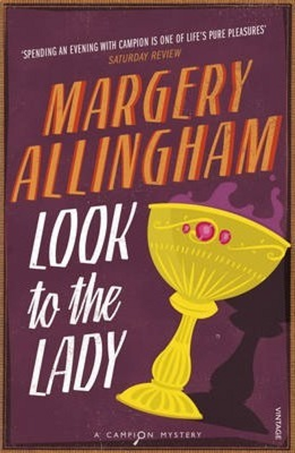 Allingham, Margery / Look To The Lady