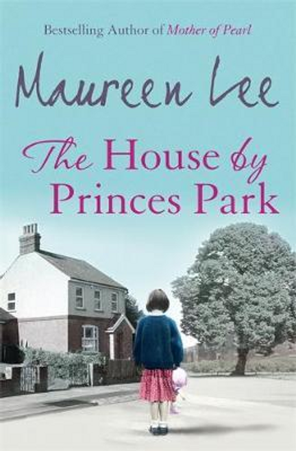 Lee, Maureen / The House by Princes