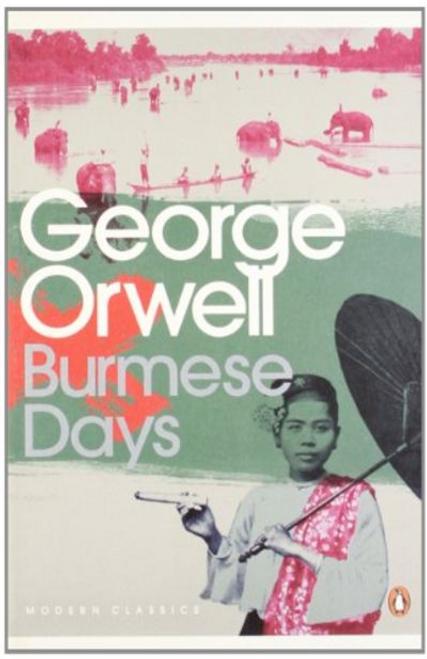 Orwell, George / Burmese Days