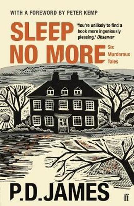 James, P. D. / Sleep No More : Six Murderous Tales