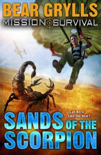 Grylls, Bear / Mission Survival 3: Sands of the Scorpion