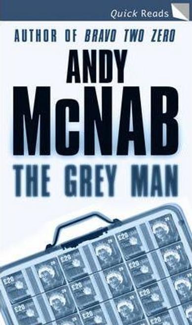 McNab, Andy / The Grey Man