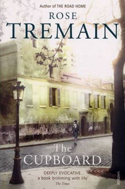 Tremain, Rose / The Cupboard
