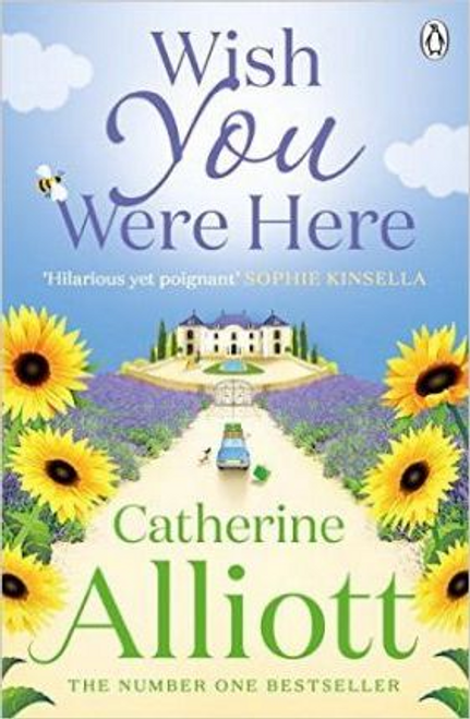 Alliott, Catherine / Wish You Were Here